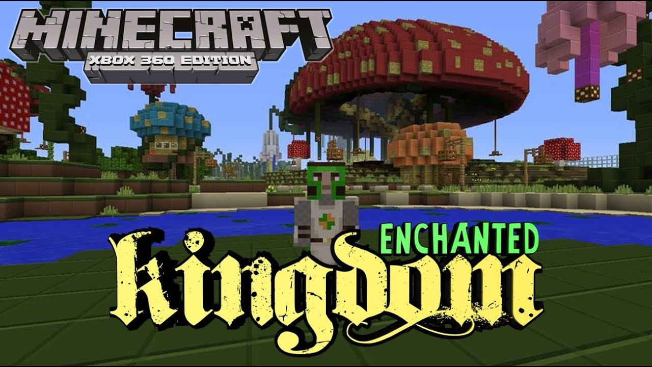 minecraft xbox 360 enchanted kingdom survival games