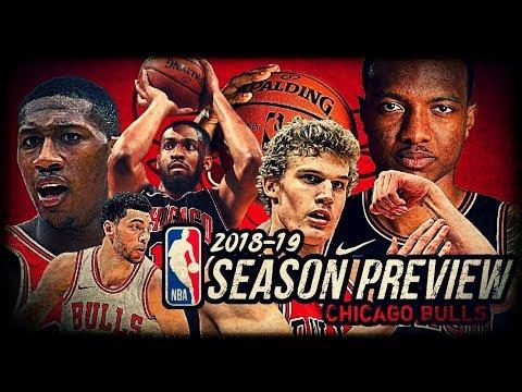 2018-19 NBA Season Preview: Chicago Bulls: Lauri Markkanen | Zach LaVine | Jabari Parker