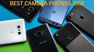 Top 5 Best Camera Phones 2018