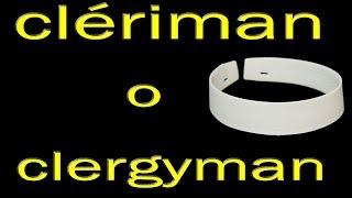 clériman o clergyman