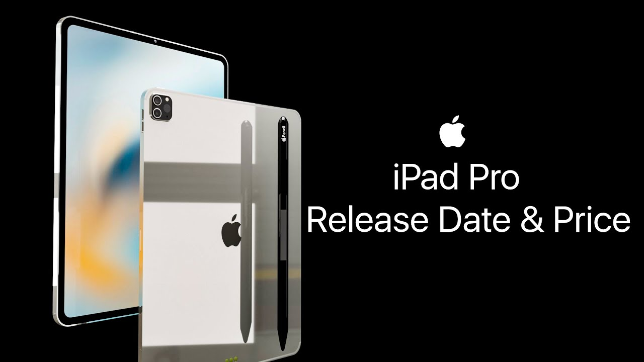 New iPad Pro 2021 Release Date & Price - YouTube