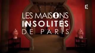Les maisons insolites de Paris