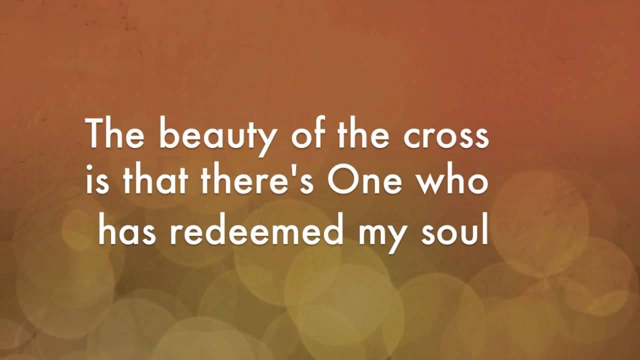 jonny diaz beauty of the cross lyrics official youtube