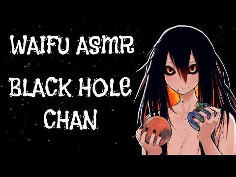♥ Waifu ASMR | ROLEPLAY: Black Hole Chan |【ROLEPLAY / ASMR】♥