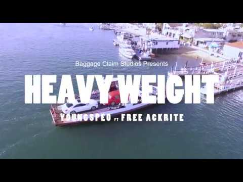 YoungSpeO ft Free Ackrite - Heavy Weight