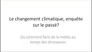 SP2021Print -#1.1-Justin Chaillot- Le changement climatique, enquête sur le passé ?