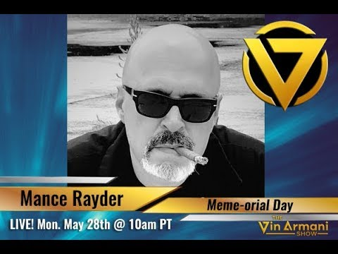 The Vin Armani  52818  Memeorial Day: The Blockchain Wars w guest Mance Rayder