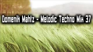 Скачать Melodic Techno Mix 37 Domenik Mahtz