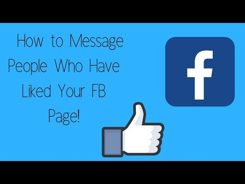 How To Message People Who Have Liked Your FB Page