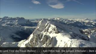 Ivan Fillini ft. Die JUZIs - Dem Land Tirol die Treue (Remix)