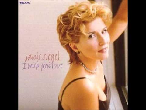 I Wish You Love - Janis Siegel