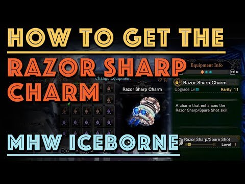 How to get the Razor Sharp Charm (MHW Iceborne)