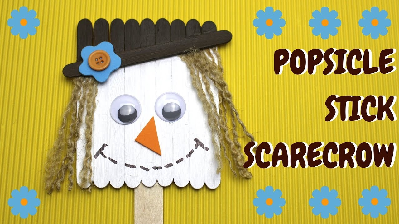 How To Make A Popsicle Stick Scarecrow Fall Crafts For Kids