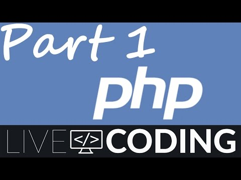 How To Create a Website - PHP Tutorial For Begginners - Part 1 (Livecoding.TV)