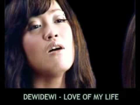 Dewi Dewi - Love of My Life