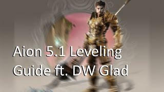 Aion 5.1 - Detailed Leveling Guide - Lvl10~20 (Dual Wield Gladiator)