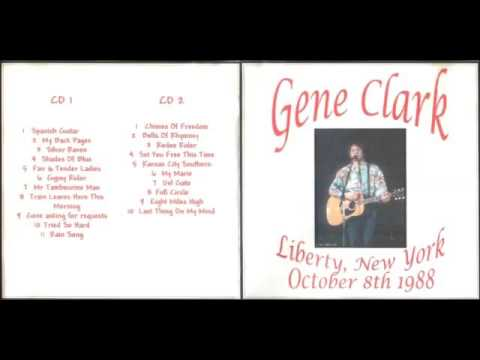 Gene Clark - Live From Liberty New York (10-8-1988)