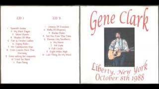 Gene Clark - Live From Liberty New York (10-8-1988)