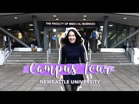 CAMPUS TOUR - Newcastle University