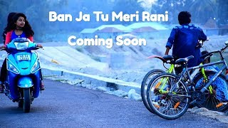 Ban Ja Tu Meri Rani || Romantic love story || official song || Guru  Randhawa || ss world creation