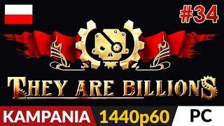 They Are Billions PL  Kampania odc.34 (#34)  Stalowa twierdza | Gameplay po polsku