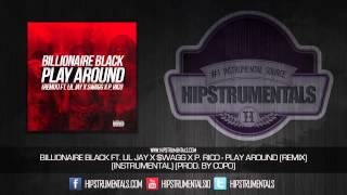 Billionaire Black Ft. Lil Jay, $wagg & P. Rico - Play Around (Remix) [Instrumental] (Prod. By Copo)
