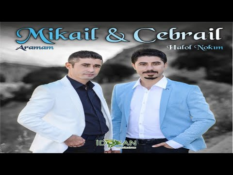 Mikail Cebrail - Aramam