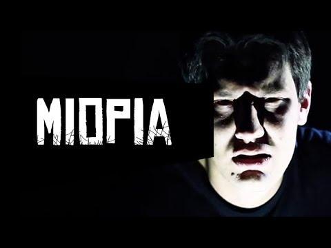 MIOPIA - Lenda Urbana