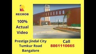 Prestige Jindal City Tumkur Road Bangalore |  Call: 8861110665 | Actual Video