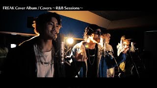 FREAK / LOVE RAIN~恋の雨~(Cover MV Short Ver.)
