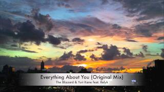 The Blizzard & Yuri Kane feat. Relyk - Everything About You (Original Mix)