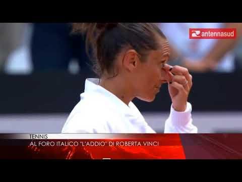 """16 maggio - Tennis, al Foro Italico """"l'addio"""" di Roberta Vinci"""