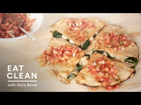 Collard Greens and White Bean Quesadillas - Eat Clean with Shira Bocar