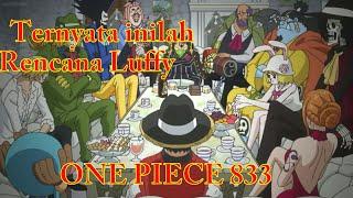 RENCANA LUFFY ONE PIECE EPISODE 833 SUB INDO