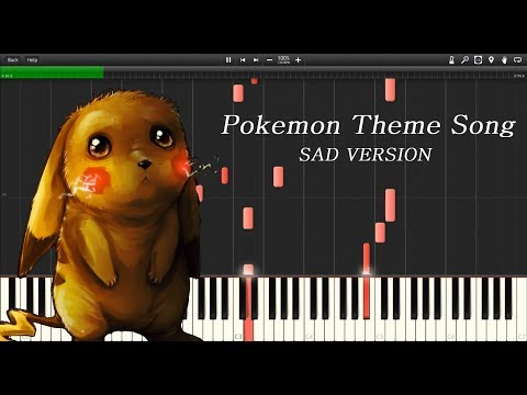Pokémon - Gotta Catch 'em all (Sad Version)  |  Synthesia