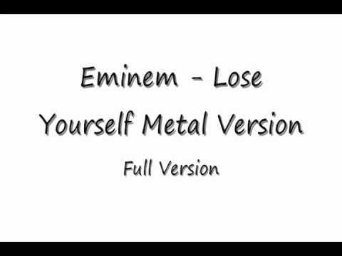 Lose Yourself (Full Metal Version) Eminem