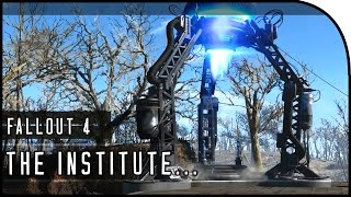Fallout 4 Gameplay Walkthrough Part 30 TELEPORTER BUILDING, INSIDE THE INSTITUTE