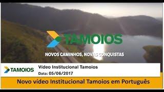 Filme Institucional Tamoios - Português