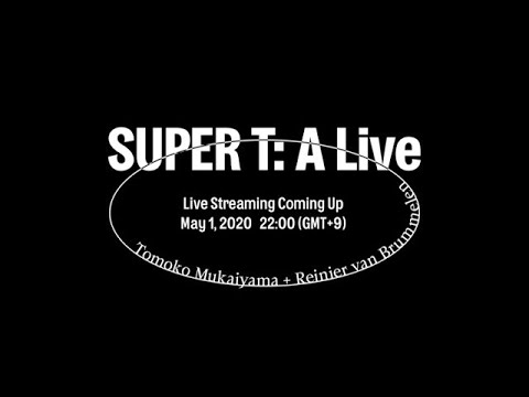 SUPER T: A Live trailer