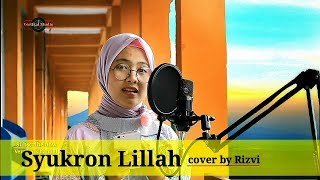 Download Video Syukron Lillah - sabyan (cover by rizvi) MP3 3GP MP4
