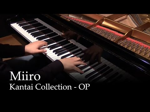 Miiro - Kantai Collection OP [piano]