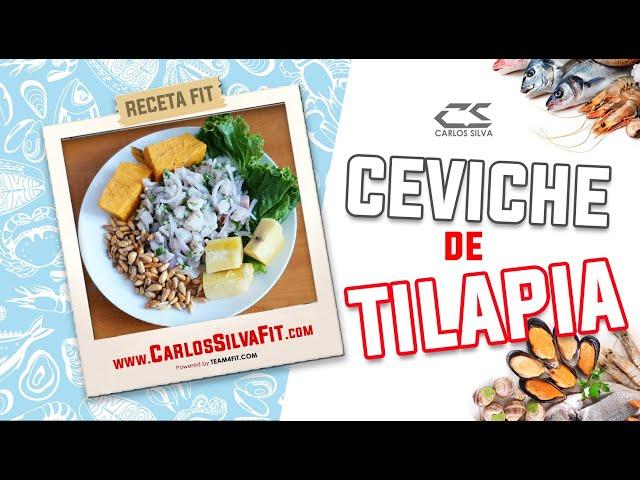 RECETA FIT - CEVICHE DE TILAPIA