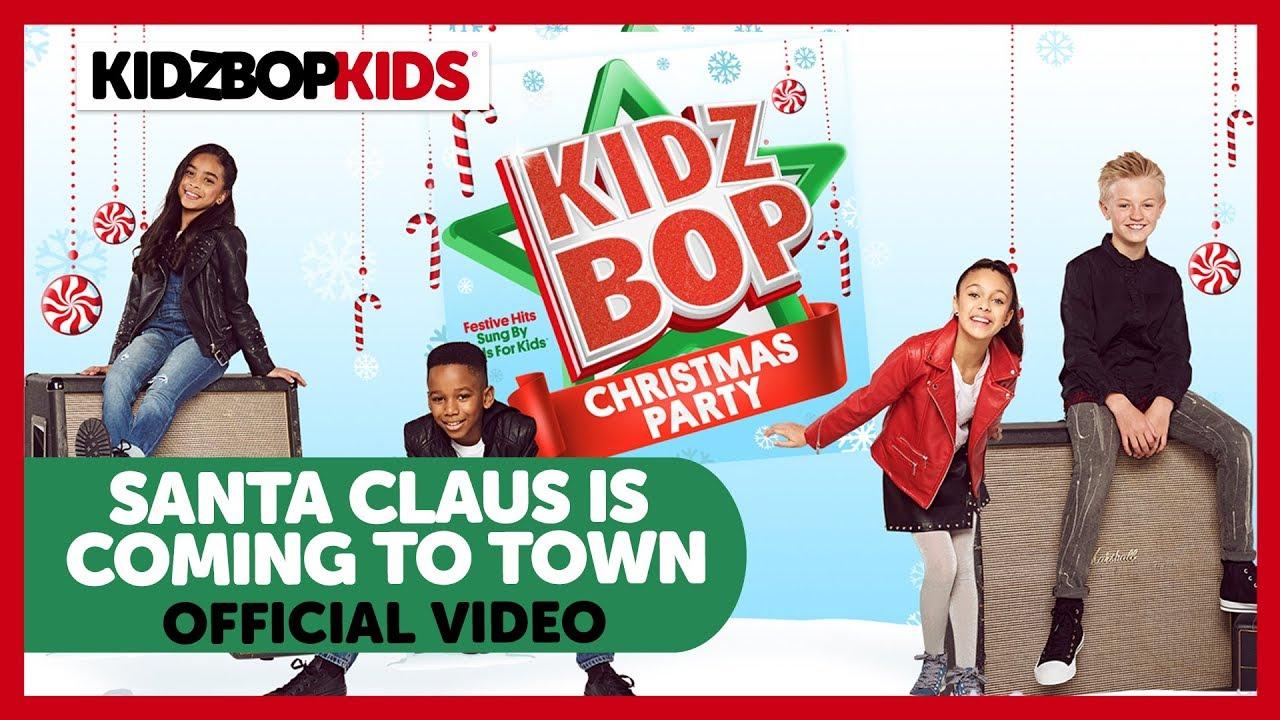 KIDZ BOP Kids - Santa Claus Is Coming To Town (Audio) [KIDZ BOP ...