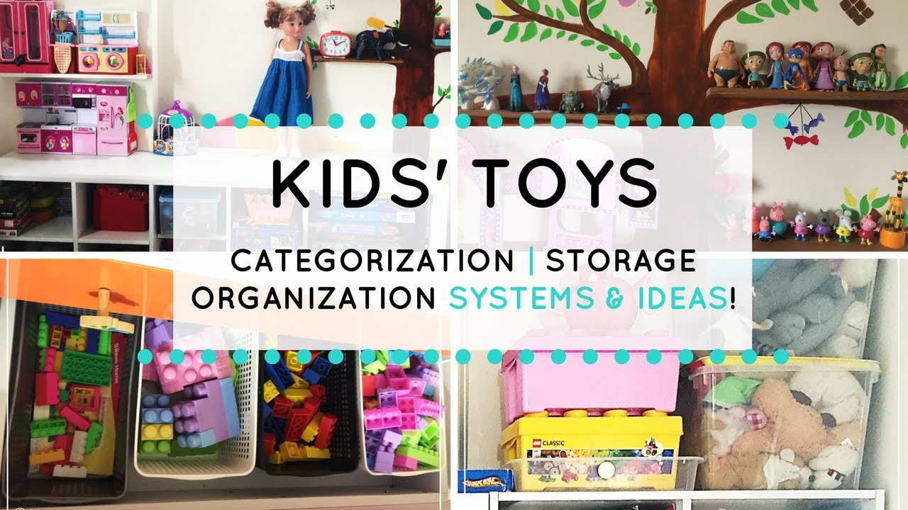 Kids Toys Organization Ideas To Categorize Organize Store In