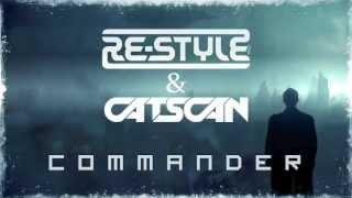 Re-Style & Catscan - Commander