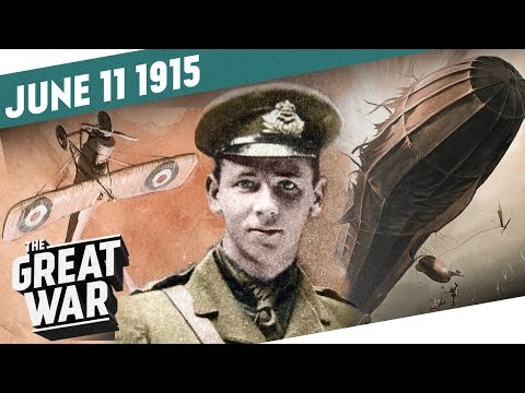 Rex Warneford Destroys A Zeppelin - Austria Digs Into the Mountains I THE GREAT WAR - Week 46