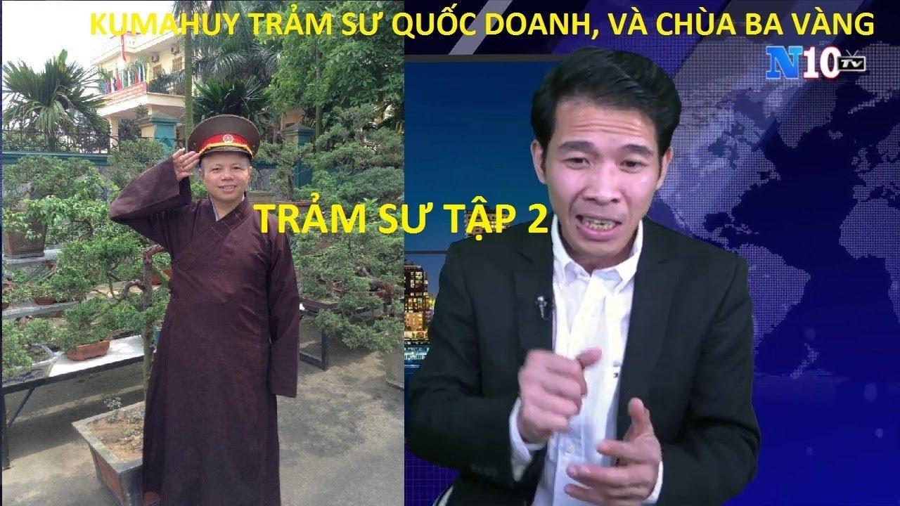 CHÙA BA VÀNG: Anh Trương Quốc Huy Giả Ảo sư Chùa Ba Vàng và sư quốc doanh mị dân, làm dân ngu muội