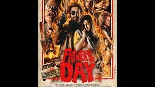'День отца' (реж. Астрон-6, 2011) трэш, черная комедия