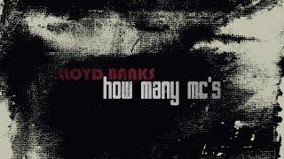 Lloyd Banks - How Many MC