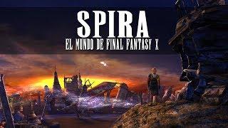 Lore video: Spira - El mundo de Final Fantasy X -